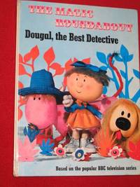 Dougal, the Best Detective by  Jane Carruth - Hardcover - Reprint - (Sept.) - 1967 - from Bookbarrow and Biblio.com