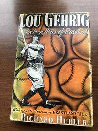 image of LOU GEHRIG - The Iron Horse of Baseball