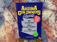 image of Arizona Gun Owner's Guide, The