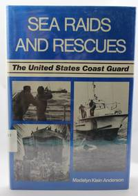 Sea Raids and Rescues