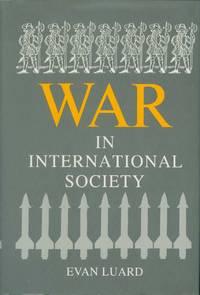 War in International Society:  A Study in International Sociology