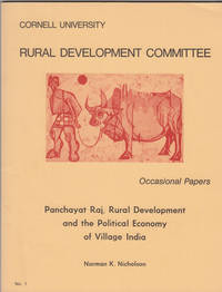 Panchayat Raj, Rural Development and the Political Economy of Village India