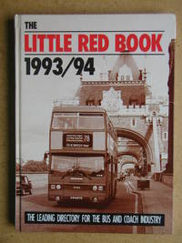 The Little Red Book 1993/94. Road Passenger Transport Directory for the British Isles and Western...