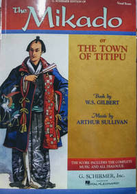 The Mikado:  Or, the Town Fo Titipu