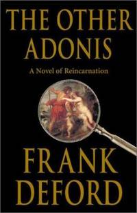 The Other Adonis : A Novel of Reincarnation