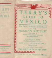 Terry's Guide to Mexico: the New Standard Guidebook to the Mexican Republic