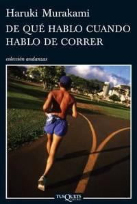 DE QU? HABLO CUANDO HABLO DE CORRER
