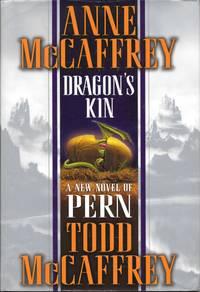 Dragon's Kin by  Todd McCaffrey Anne McCaffrey - first - 2003 - from Bujoldfan (SKU: 042016059780345461988cvr)