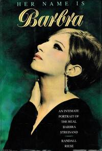 image of Her Name Is Barbra: An Intimate Portrait of the Real Barbra Streisand
