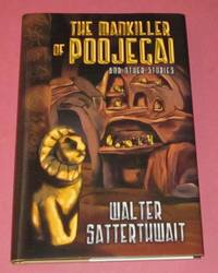The Mankiller of Poojegai and Other Stories