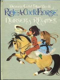 Ride-A-Cock Horse:  Nursery Rhymes (Dean's Gold Star Book)