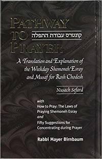 Pathway to Prayer-Weekday-POCKET-Nusach Sefard by Rabbi Mayer Birnbaum - Hardcover - 2016 - from Amazing Bookshelf, Llc and Biblio.com