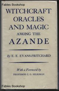image of WITCHCRAFT, ORACLES AND MAGIC AMONG THE AZANDE.