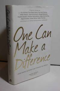 One Can Make a Difference Original Stories by the Dali Lama, Paul  McCartney, Willie Nelson,...