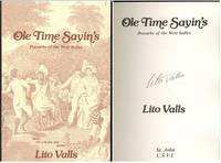 Ole Time Sayin's. Proverbs of the West Indies by  Compiler  Rafael (Lito) - Paperback - Signed - 1983-01-01 - from Mark Lavendier, Bookseller (SKU: SKU1024388)