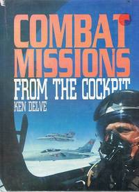Combat Missions From The Cockpit