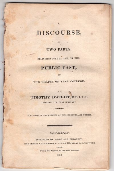 New Haven: Howe and Deforest , 1812. First Edition. Pamphlet. Good. 54p., removed. Parts I and II, c...