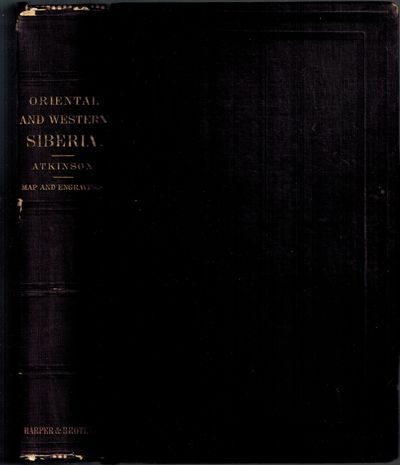 New Yo K: Harper & Brothers, 1858. First American Edition of this important narrative of early trave...