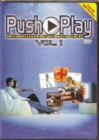 Push Play Volume One Super Collection Of Hit Music Videos