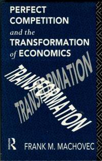 image of Perfect Competition And The Transformation Of Economics