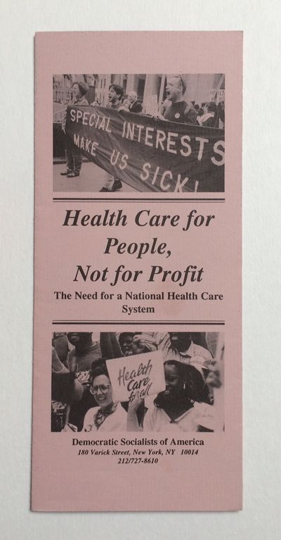 New York: Democratic Socialists of America, 1993. Eight panel brochure, very good. Undated, but expr...