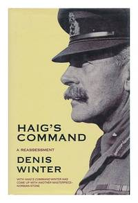 Haig's Command: A Reassessment