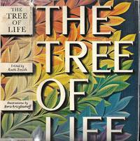 The Tree of Life: selections from the literature of the world's religions