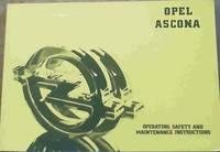 Opel Ascona Operating, Safety and Maintenance Instructions / Voorskrifte vir Hantering, Veiligheid en Instandhouding (part no. 93563360)