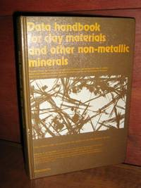 Data Handbook For Clay Materials And Other Non-Metallic Minerals