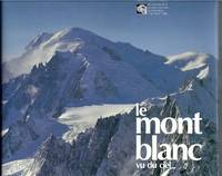 Le Mont Blanc Vu Du Ciel by  Jean-Baptiste Meylan - Hardcover - from Gail's Books and Biblio.com