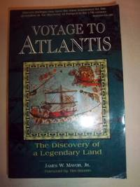 Voyage to Atlantis: The Discovery of a Legendary Land