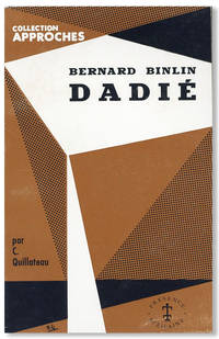 Bernard Binlin Dadié: L'Homme et l'Oeuvre by  C QUILLATEAU - Paperback - First Edition - [1967] - from Lorne Bair Rare Books and Biblio.com