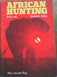 African Hunting; Book One