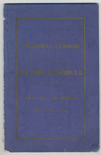 A sermon delivered by appointment of the Right Reverend Horatio Potter, D.D., Ll.D., D.C.L., bishop of New York, before the nineteenth convention of the diocese of New York, in St. John's Chapel, Trinity Parish, in the city of New York, on Wednesday, the 24th day of September, 1873, in memory of Sam'l Roosevelt Johnson, D.D. Emeritus professor of systematic divinity in the General Theological Seminary, and rector of St. Thomas Church, Amenia Union, Dutchess County, New York.