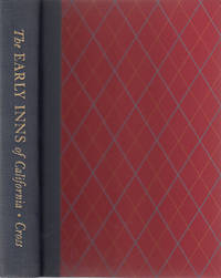The Early Inns of California: 1844-1869 (SIGNED)