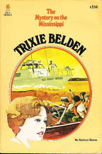 TRIXIE BELDEN and the MYSTERY ON THE MISSISSIPPI. #15. by  Kathryn Kenny - (1977.) - from Bookfever.com, IOBA (SKU: 39030)