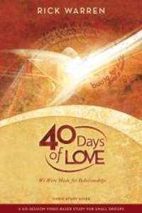 40 Days of Love Study Guide: We Were Made for Relationships by Rick Warren - Paperback - 2009-12-12 - from Books Express (SKU: 0310326877n)