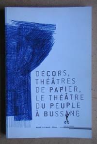 Decors, Theatres De Papier, Le Theatre Du Peuple a Bussang.