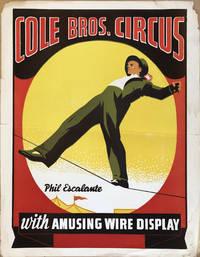 Cole Bros. Circus. Phil Escalante with Amusing Wire Display.