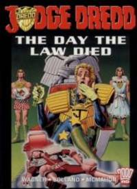 Judge Dredd: The Day the Law Died (2000 AD presents)