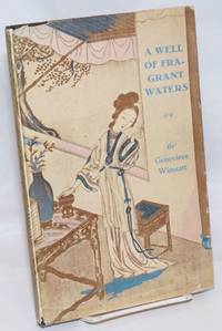 A well of fragrant waters: a sketch of the life and writings of Hung Tu