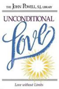 image of Unconditional Love : Love Without Limits