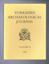 Yorkshire Archaeological Journal, Volume 55, 1983