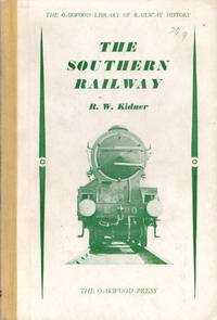 Oakwood Library No.56: The Southern Railway