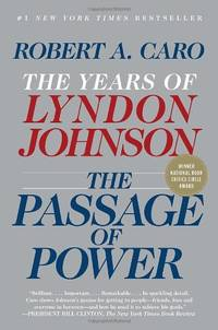 image of The Passage of Power: The Years of Lyndon Johnson: 4