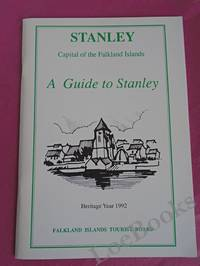 image of STANLEY CAPITAL OF THE FALKLAND ISLANDS. A GUIDE TO STANLEY