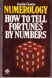 Numerology: How to Tell Fortunes By Numbers