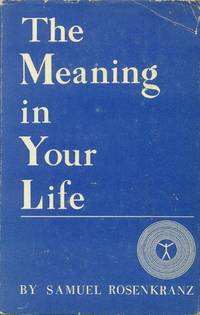 image of The Meaning in Your Life