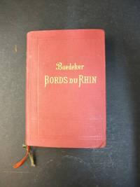 Les Bords du Rhin, la foret-noire, les vosges: manuel du voyageur