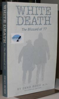 White Death:  The Blizzard of '77, Millenium Edition  -(SIGNED)-